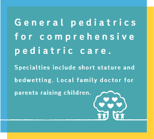 General pediatrics for comprehensive pediatric care. Specialties include short stature and bedwetting. Local family doctor for parents raising children.